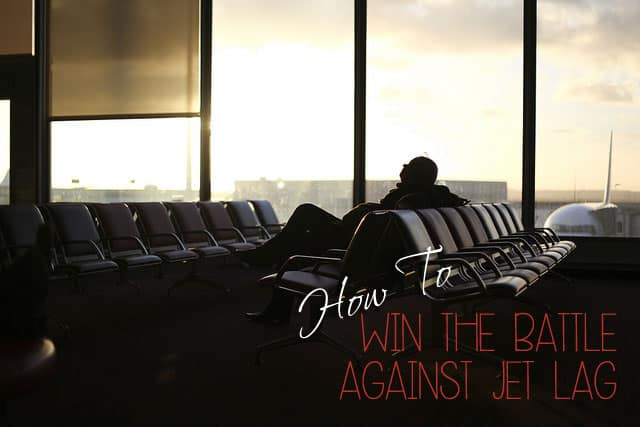 How to win the battle against jet lag