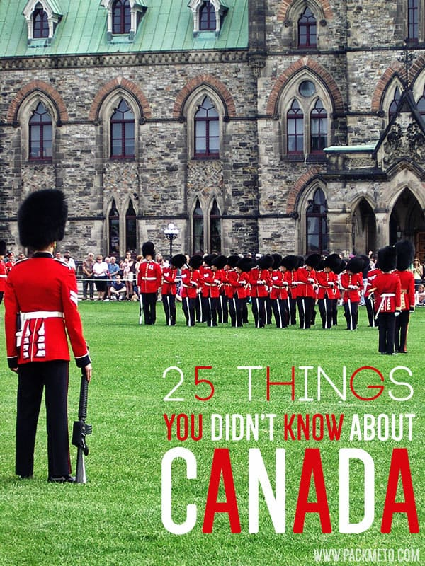 25 Things You Didn't Know About Canada | packmeto.com
