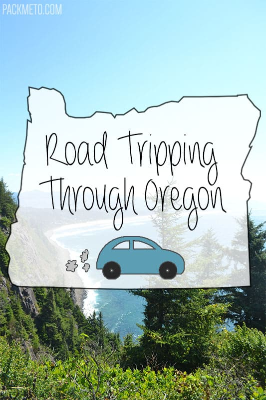 Road Tripping Through Oregon