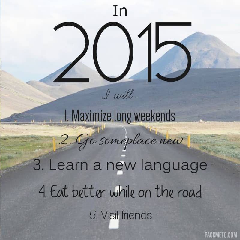 Travel Resolutions for 2015