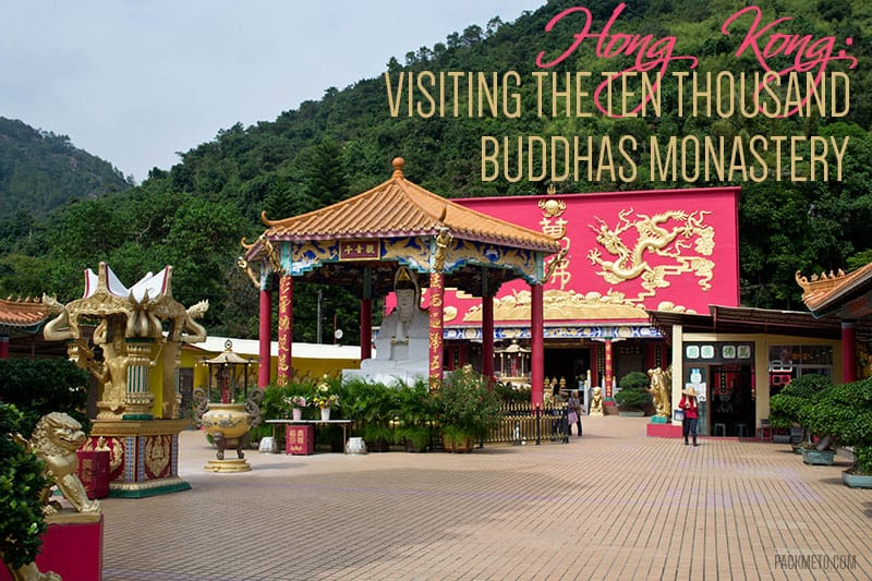 Quirky Hong Kong: A Visit to the Ten Thousand Buddhas Monastery