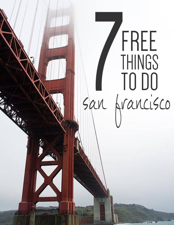 7 Free Things to Do in San Francisco