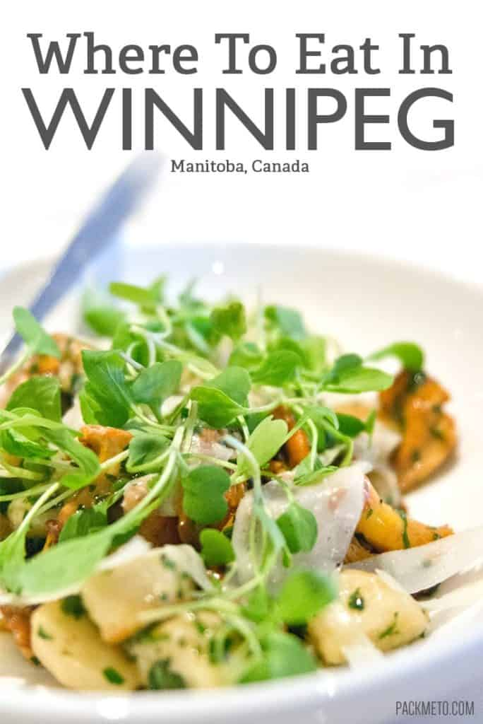 Where to Eat in Winnipeg | packmeto.com