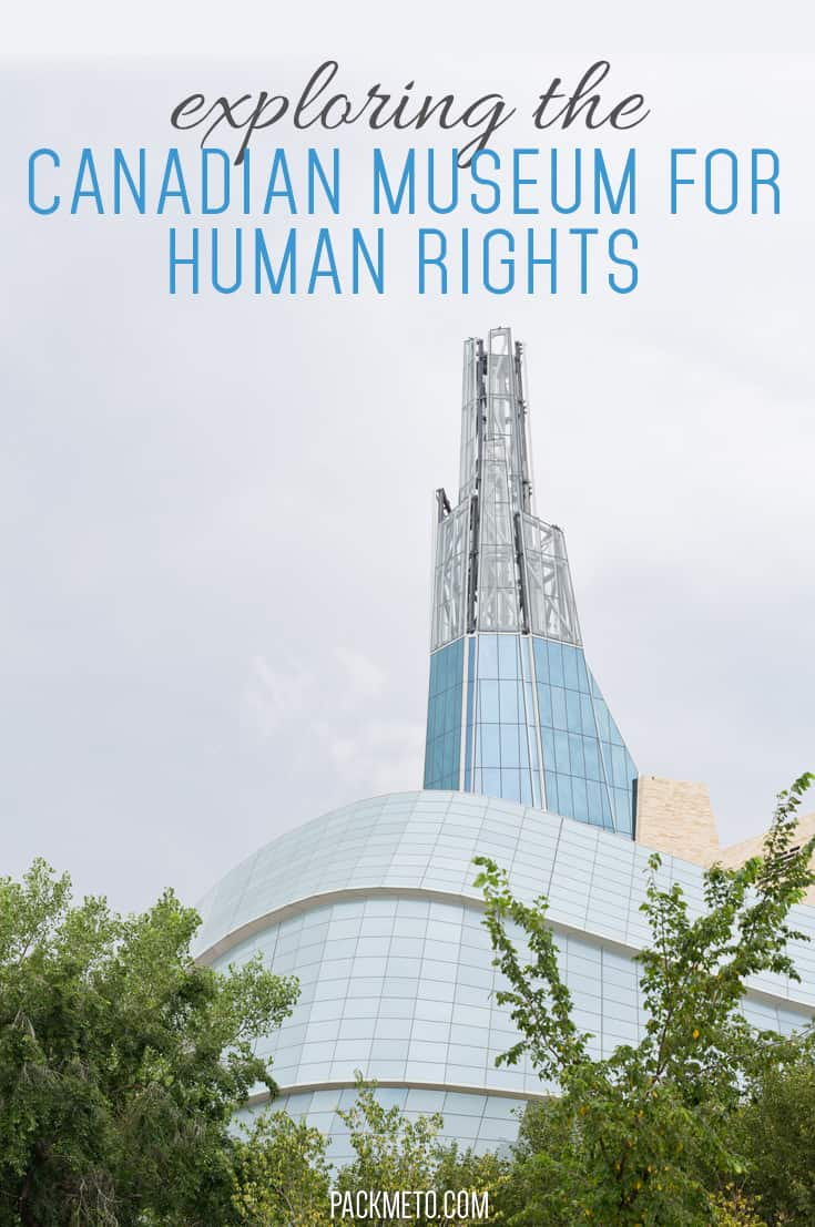 What happens when you combine world class design, thought provoking exhibits and fantastic storytelling? You get the Canadian Museum for Human Rights (CMHR) in Winnipeg, Canada.