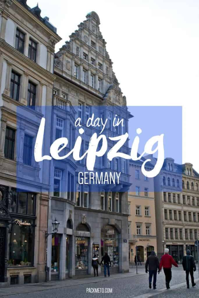 A Day in Leipzig Germany | packmeto.com