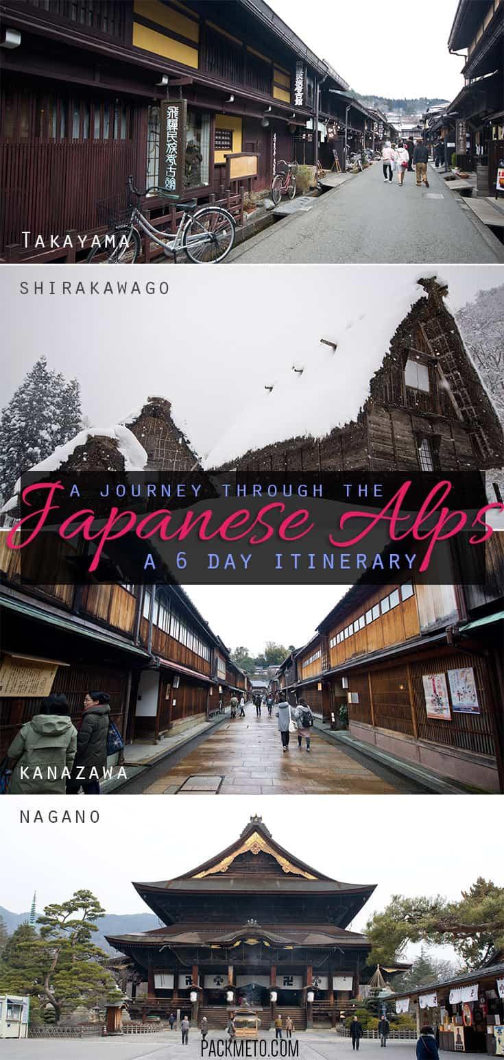 A 6-day itinerary through the Japanese Alps visiting the cities of Nagano, Takayama, Shirakawago and Kanazawa.
