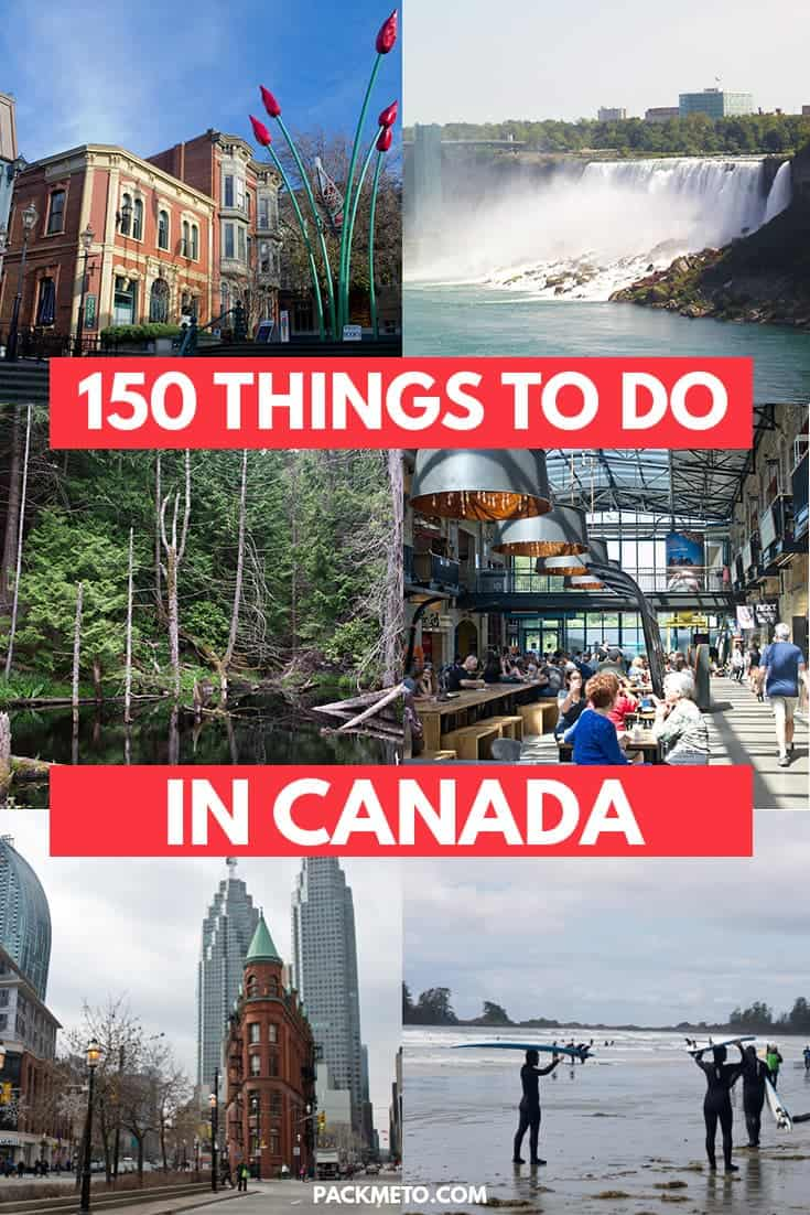 Looking for inspiration for your Canadian adventure? Here are 150 awesome things to see, do and taste in Canada | via @packmeto